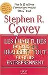 Les 7 habitudes de ceux qui réalisent tout ce qu'ils entreprennent par Covey