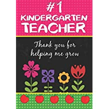 Kindergarten Teacher Gift: Kindergarten Teacher Journal/Kindergarten Teacher Appreciation Gift/Teacher End of the School Year Gifts/Teacher Thank You Gifts/The Perfect Gift For Kindergarten Teacher