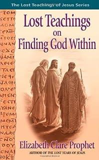 The lost teachings of jesus 3 keys to self transcendence elizabeth lost teachings on finding god within bk 4 fandeluxe Choice Image
