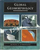Global Geomorphology, Summerfield, Michael A., 0470216662