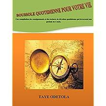 Boussole quotidienne pour votre vie (French Edition)