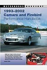 1993-2002 Camaro and Firebird Performance Handbook (Motorbooks Workshop) Paperback