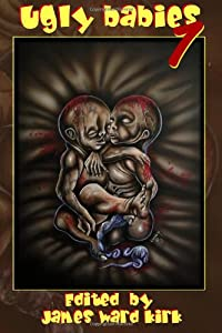 Ugly Babies (Volume 1)