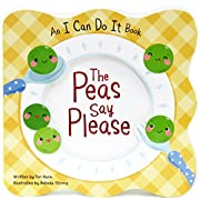 The Peas Say Please: Children's Board Book (I Can Do It)
