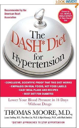 The DASH Diet for Hypertension by Thomas J. Moore and Mark Jenkins (Mar 1, 2003)