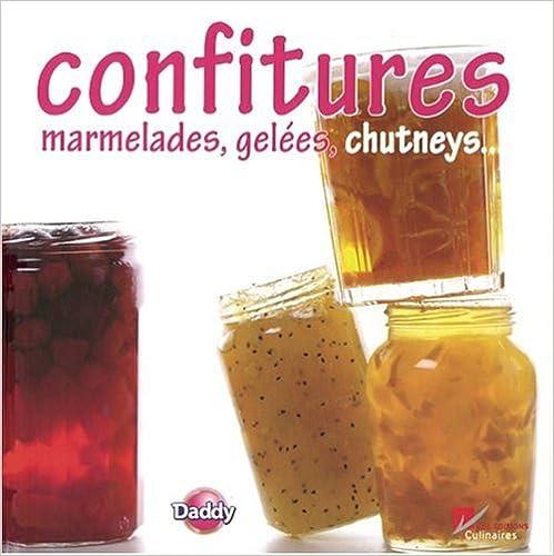 Livre gratuits en ligne Confitures, marmelades, gelées, chutneys... : A dévorer entre deux tartines epub, pdf