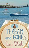 Thread and Gone (Mainely Needlepoint Mystery)