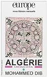 Europe, hors série : Algérie - Mohammed Dib par Khadda