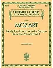 Mozart - 21 Concert Arias for Soprano: Schirmer Library of Classics Volume 4482