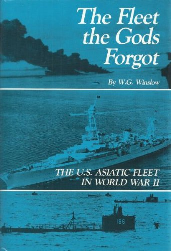 the-fleet-the-gods-forgot-the-us-asiatic-fleet-in-world-war-ii