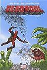 Deadpool - Marvel Now, tome 1 : Dead Presidents par Posehn