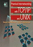 img - for Practical Internetworking with TCP/IP and UNIX(R) by Carl-Mitchell Smoot Quaterman John S. Quarterman John S. (1993-07-01) Hardcover book / textbook / text book