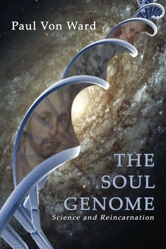 Download The Soul Genome: Science and Reincarnation pdf