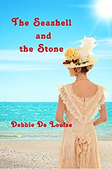 The Seashell and the Stone by [De Louise, Debbie]