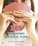 365 Winning Bridge Tips, Danny Kleinman, 1897106041