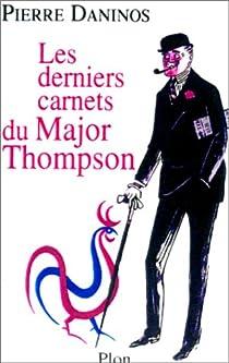 Les Derniers Carnets du Major Thompson par Daninos