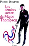 Les Derniers Carnets du Major Thompson par Daninos