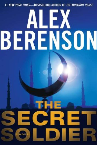 The Secret Soldier (A John Wells Novel) (Best Investment In Saudi Arabia)
