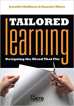 Book Tailored Learning: Designing the Blend That Fits