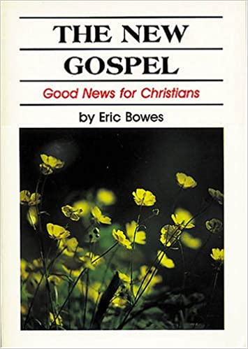 The New Gospel: Good News for Christians.