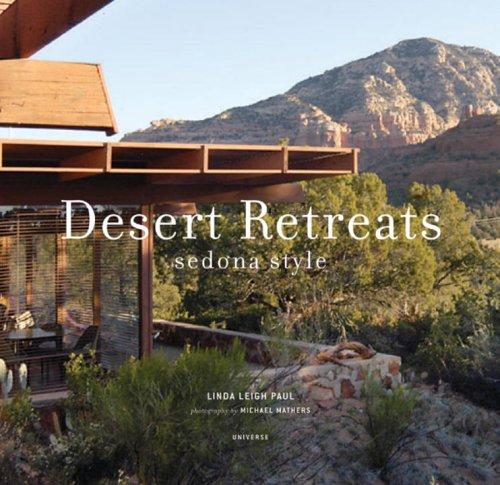 Desert Retreats: Sedona Style