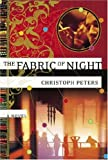 The Fabric of Night, Christoph Peters, 0385514476