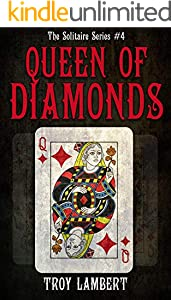 The Queen of Diamonds: The Solitaire Series #4