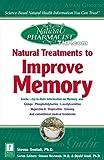Natural Treatments to Improve Memory, Prima Publishing Staff and Steven Dentali, 0761524657