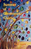 Summer of Government Cheese, Paula Coomer, 091101585X