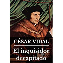 El inquisidor decapitado (Spanish Edition)