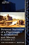 Front cover for the book Personal Narrative of a Pilgrimage to Al-Madinah and Meccah (Volume 1) by Richard F. Burton