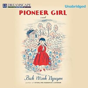 Pioneer Girl Audiobook