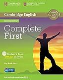 Complete first certificate. Student's book without answers. Per le Scuole superiori. Con CD-ROM. Con espansione online