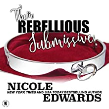 Their Rebellious Submissive: Office Intrigue, Book 3 | Livre audio Auteur(s) : Nicole Edwards Narrateur(s) : Tor Thom, Charley Ongel