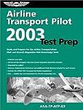 Airline Transport Pilot Test Prep 2003, FAA, 1560274735