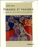 parades et parures l invention du corps de mode a? la fin du moyen age le temps des images french edition