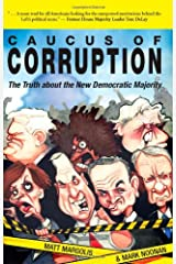 Caucus of Corruption: The Truth about the New Democratic Majority Paperback