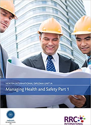 A Guide To The NEBOSH International Diploma In Occupational Health And Safety
