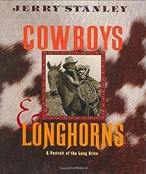 Cowboys & Longhorns: A Portrait of the Long Drive