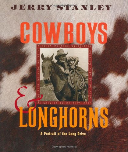 Cowboys & Longhorns: A Portrait of the Long Drive PDF