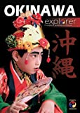 img - for The Okinawa Explorer - A Complete Guidebook to Okinawa book / textbook / text book