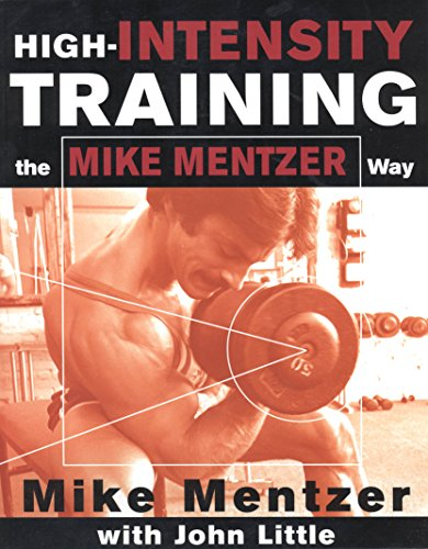 High-Intensity Training the Mike Mentzer Way (NTC Sports/Fitness) cover