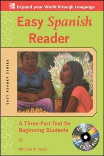 Easy Spanish Reader w/CD-ROM: A Three-Part Text for Beginning Students (Easy Reader Series) (Best Spoken Spanish In The World)