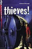 Thieves!, Andreas Schroeder, 1550379321
