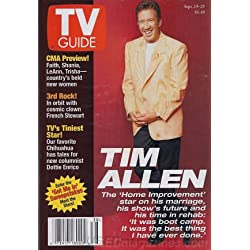 TV Guide September 19-25, 1998 (Tim Allen: The Home Improvement Star On His Marriage, His Show's Future, and His Time In Rehab; 3rd Rock: In Orbit With Cosmic Clown French Stewart; Girl Power, Country Style: Faith, Shania, LeAnn, and Trisha, Volume 46, No. 38, Issue #2373)