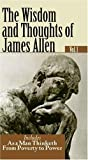 The Wisdom and thoughts of James Allen, James Allen, 1930097859