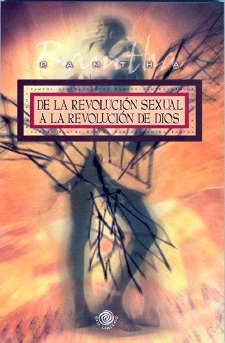 De la revolucion sexual a la revolucion de Dios (Spanish Edition) ebook