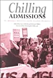 Chilling Admissions : The Affirmative Action Crisis and the Search for Alternatives, Gary Orfield, Gary Orfield, 1891792008