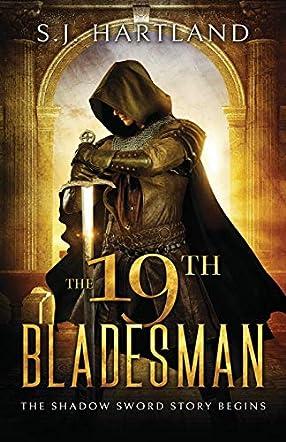The 19th Bladesman