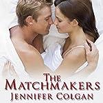 The Matchmakers | Jennifer Colgan